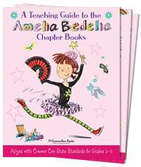Common Core-Aligned Teaching Guide to the Amelia Bedelia Chapter Book Series