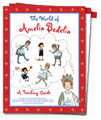 The World of Amelia Bedelia - Teaching Guide